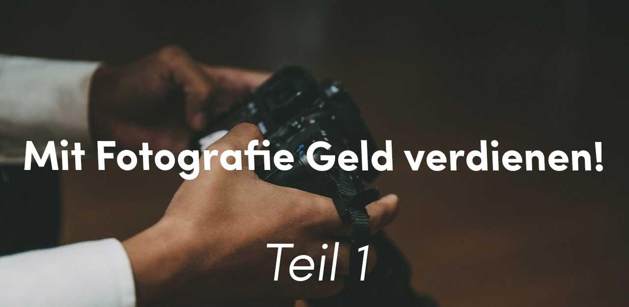 Mit Fotografie Geld Verdienen